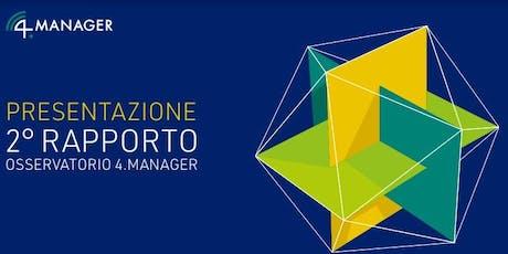 Presentazione 2° Rapporto Osservatorio 4.Manager biglietti