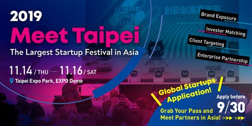 Get a FREE booth at  Meet Taipei Startup Festival 2019(Global Startup Only)