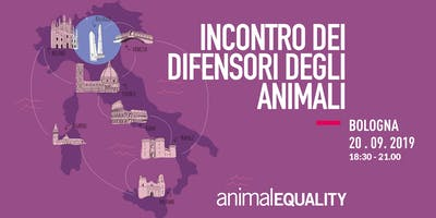 Incontro con Animal Equality Italia - Bologna