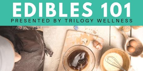 Edibles 101 August Workshop tickets
