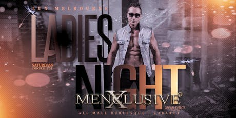Ladies Night Melbourne - Menxclusive 26 Oct tickets