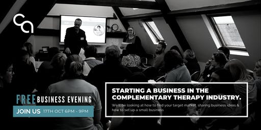 Starting A Business in the Complementary Health Industry 17th October 2019