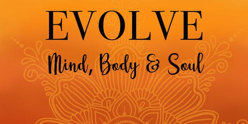Evolve: Mind, Body & Soul - Yoga & Meditation Afternoon Retreat