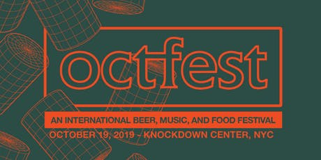 Octfest: An International Beer, Music and Food Festival tickets