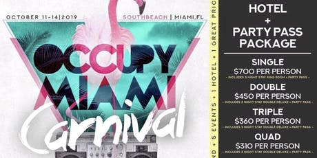 MIAMI CARNIVAL GETAWAY WEEKEND OCT 11-14TH tickets