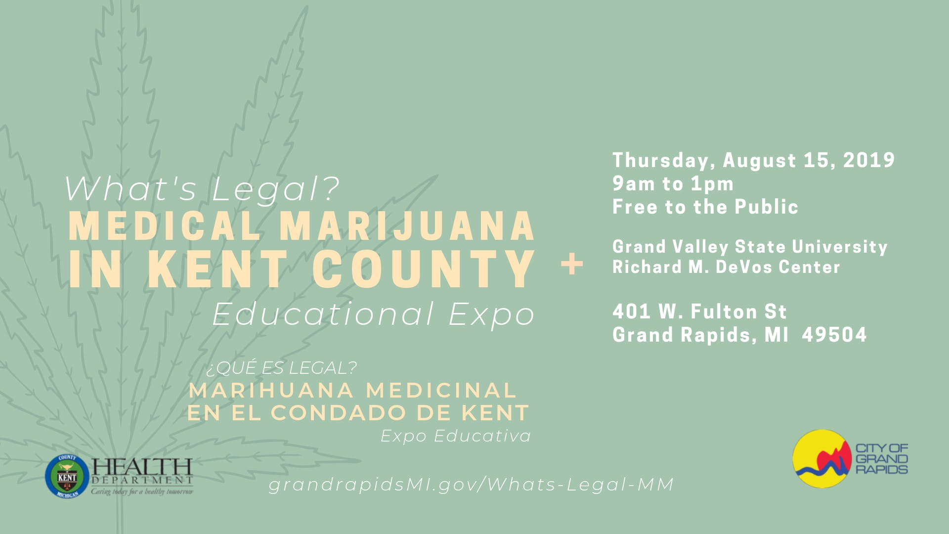 What's Legal? Medical Marijuana in Kent County  Educational Expo banner