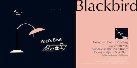 Poet's Beat - Poetry Reading & Spoken Word at Blackbird  tickets