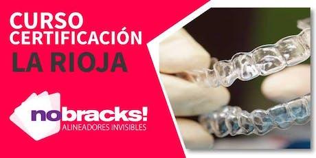 CERTIFICACIÓN EN ORTODONCIA INVISIBLE NOBRACKS!- LA RIOJA- 24/08/2019 entradas