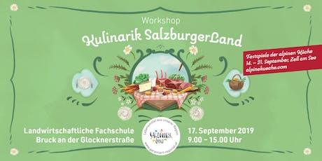 Kulinarik SalzburgerLand Tickets