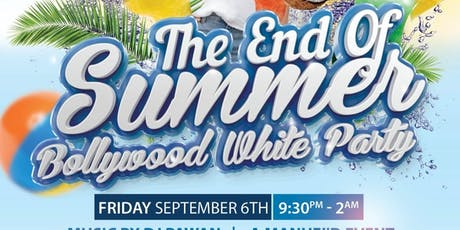 End of Summer Bollywood White Party tickets