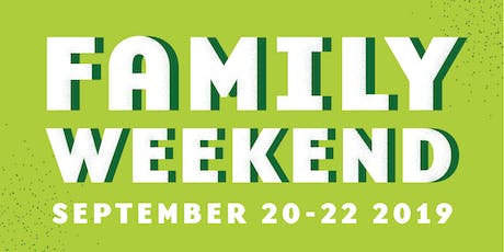 Family Weekend 2019 tickets