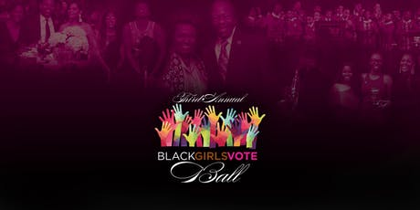 Third Annual Black Girls Vote Ball  tickets