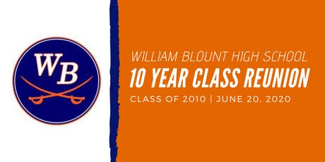 William Blount High School Class of 2010's 10-Year Reunion tickets