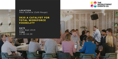 IR35 a Catalyst for Total Workforce Visibility 26th September - The Recruitment Events Co. tickets