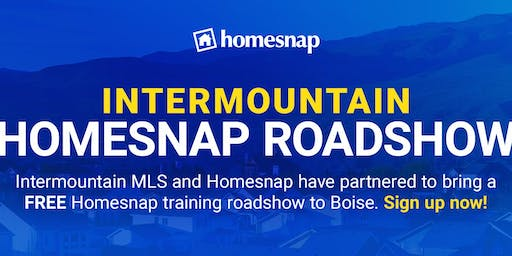 Homesnap Idaho Roadshow