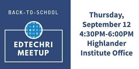 Back-to-School EdTechRI Meetup 2019 tickets