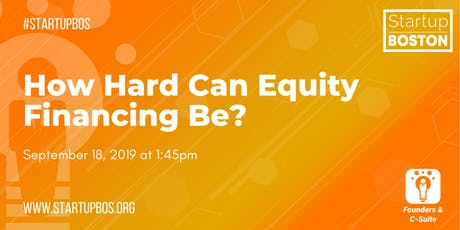 How Hard Can Equity Financing Be?  tickets