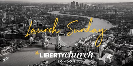 Liberty Church | Launch Sunday tickets