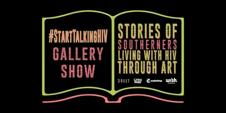 #StartTalkingHIV: Stories of Southerners Living with HIV through Art tickets