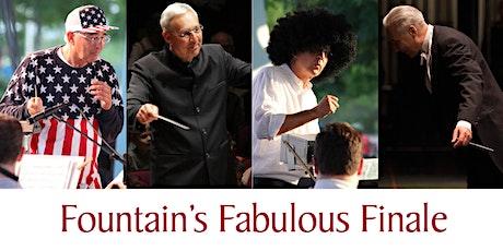 Fountain's Fabulous Finale tickets