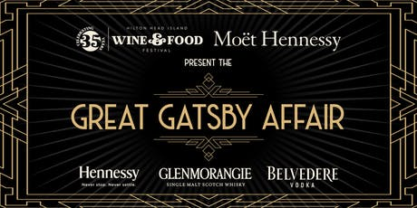 HHI Wine & Food Festival and Moet Hennessy Present the Great Gatsby Affair tickets