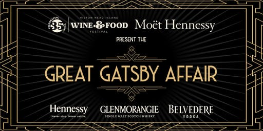 HHI Wine & Food Festival and Moet Hennessy Present the Great Gatsby Affair