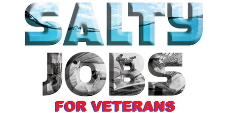 Salty Jobs for Veterans- Networking  tickets