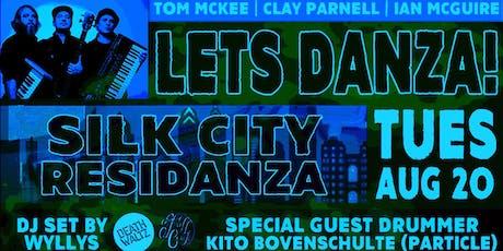 Let's Danza! Silk City Residanza - August Edition tickets