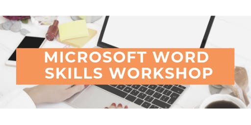 Microsoft Word Skills Workshop