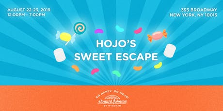 HoJo's Sweet Escape Pop-Up tickets