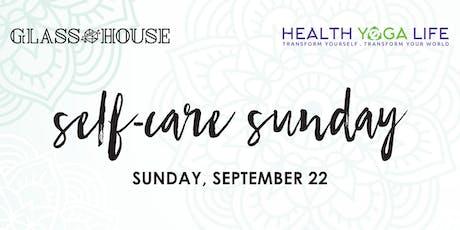 Self-Care Sunday w/ Health Yoga Life tickets