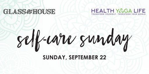 Self-Care Sunday w/ Health Yoga Life