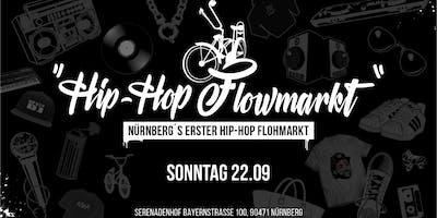 Nürnberg's 1. Hip Hop Flowmarkt // Sonntag 22 09 2019