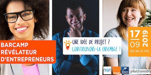 Barcamp Révélateur d'entrepreneurs