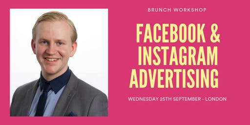 FACEBOOK AND INSTAGRAM ADVERTISING TRAINING - LONDON