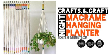 Macrame Hanging Planter - Crafts and Craft Night tickets