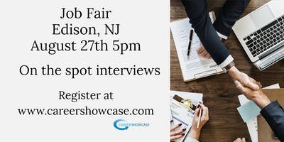 EDISON, NJ JOB FAIR - TUESDAY AUGUST 27..MANY NEW COMPANIES @5pm