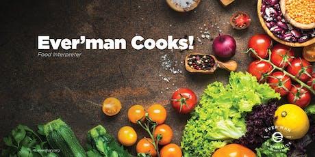 Ever'man Cooks! Food Interpreter - Meal Prep 101 tickets
