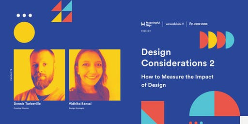 Design Considerations 2: How to Measure the Impact of Design