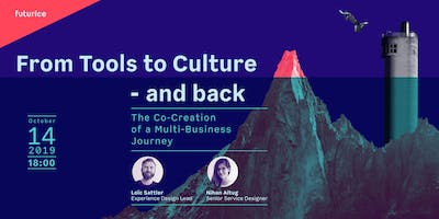 From Tools to Culture - and back: The Co-Creation of a Multi-Business Journey