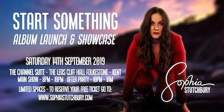 Sophia Stutchbury - Start Something Album Launch tickets