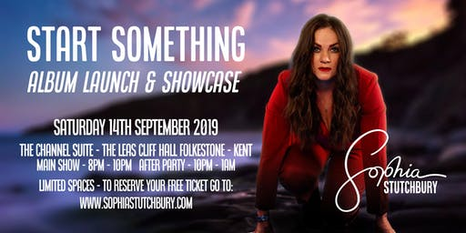 Sophia Stutchbury - Start Something Album Launch