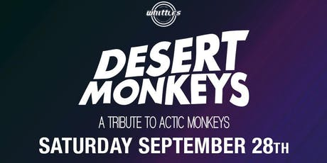The Desert Monkeys  tickets