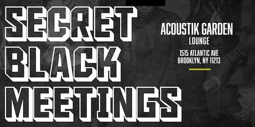 Secret Black Meetings