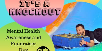 It's a Knockout Mental Health Awarness and Fundraiser