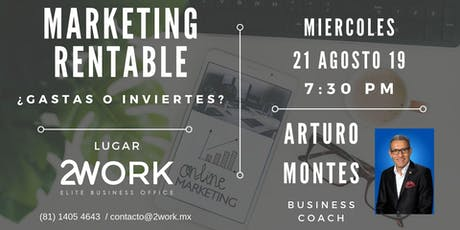 Marketing rentable ¿Gastas o inviertes? tickets