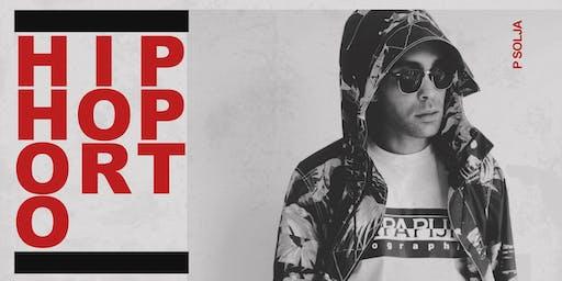 P Solja + 575 & DJ Remie Bank Holiday Hiphoporto