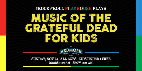 Music of The Grateful Dead for Kids! tickets