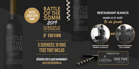 8e de finale -  Restaurant Ikanos - Battle of the Somm 2019 billets