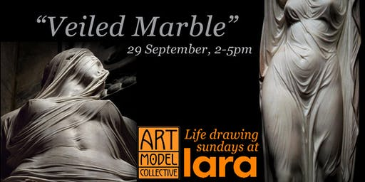 "AMC Sundays at LARA: ""Veiled Marble"" multi-model figure drawing"